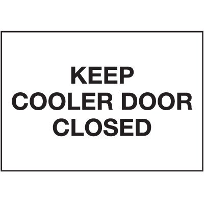 Cold Adhesion Safety Labels - Keep Cooler Door Closed