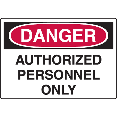 Disposable Plastic Corrugated Signs - Danger Authorized Personnel Only