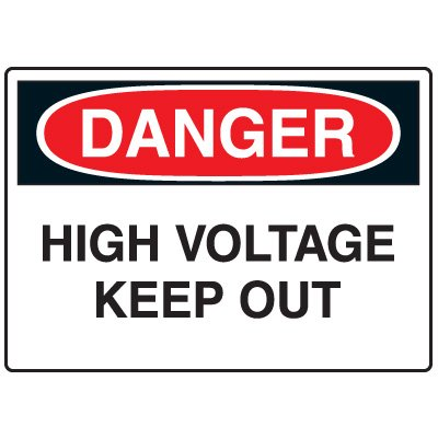 Electrical Hazard Signs - Danger High Voltage Keep Out