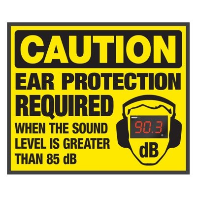 Decibel Meter Signs - Ear Protection Required