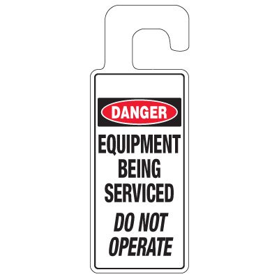 Door Knob Hangers - Equipment Being Serviced