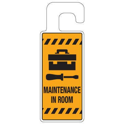 Door Knob Hangers - Maintenance In Room