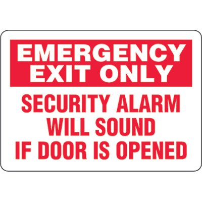 Eco-Friendly Signs - Emergency Exit Only Security Alarm Will Sound If Door Is Opened