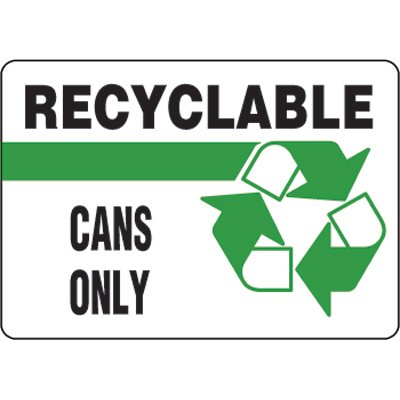 Eco-Friendly Signs - Recyclable Cans Only