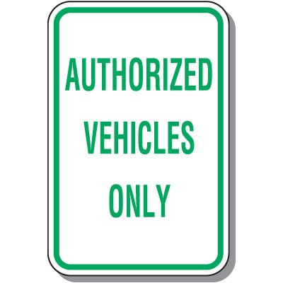 Employee Parking Signs - Authorized Vehicles Only