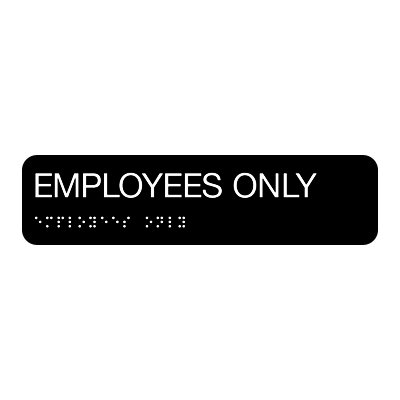 Employees Only - Standard Worded Braille Signs