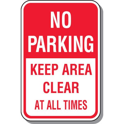 Fire Lane Signs - No Parking Keep Area Clear At All Times