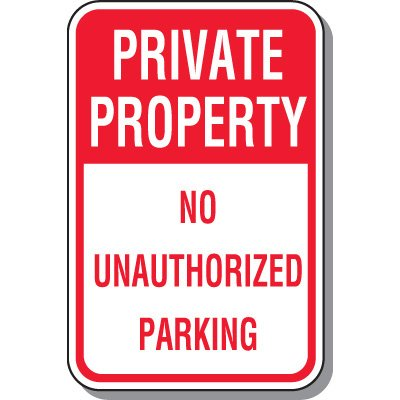 Fire Lane Signs - Private Property No Unauthorized Parking