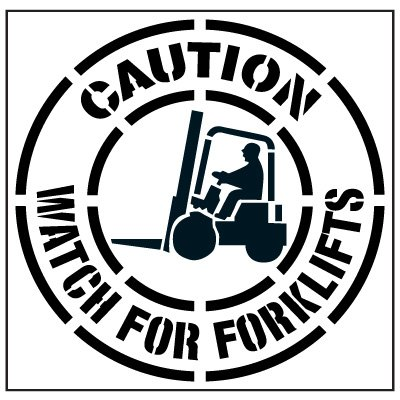 Pavement Tool Floor Stencils - Caution Watch For Forklifts S-5520D