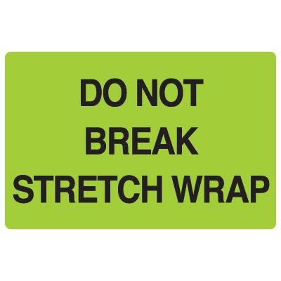Fluorescent Warehouse & Pallet Labels - Do Not Break Stretch Wrap