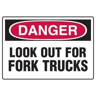 Forklift Safety Signs - Danger Look Out For Fork Trucks