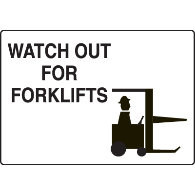 Watch Out For Forklift Traffic Signs