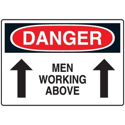 Machine & Operational Signs - Danger Men Working Above