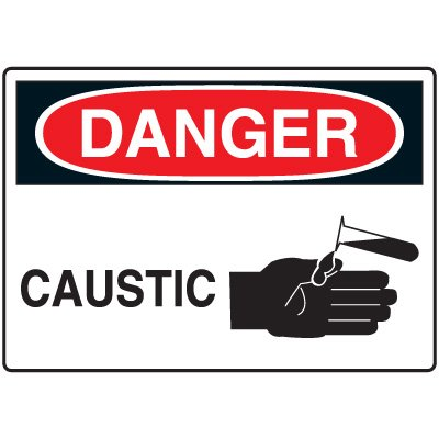 Chemical & Hazardous Material Signs - Danger Caustic