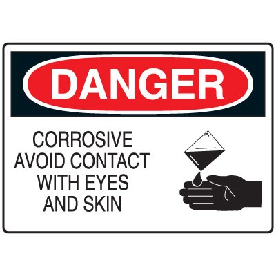 Chemical & Hazardous Material Signs - Danger Corrosive Avoid Contact with Eyes and Skin