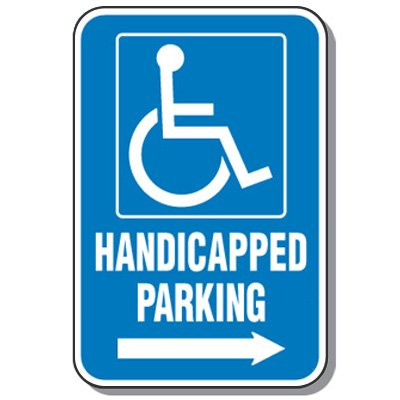 Handicap Signs - Handicapped Parking (Symbol of Access & Right Arrow)