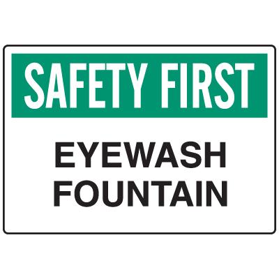 Informational Signs - Safety First Eyewash Fountain