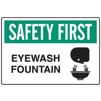 Informational Sign - Safety First Eyewash Fountain