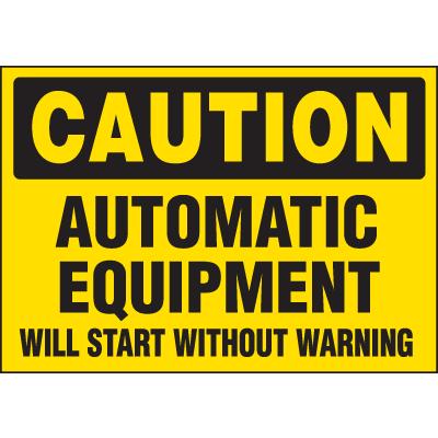 Machine Hazard Warning Labels - Caution Equipment Starts Without Warning