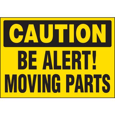Machine Hazard Warning Labels - Caution Be Alert