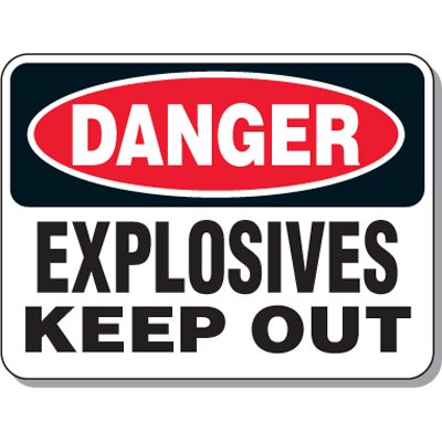 Explosive and Blasting Mining Signs - Danger Explosives Keep Out