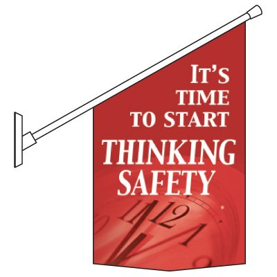 Start Thinking Safety Pole Banner