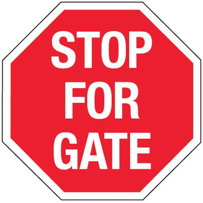 Multi-Worded Reflective Stop Signs - Stop For Gate