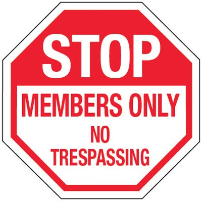 Multi-Worded Reflective Stop Signs - Stop Members Only No Trespassing