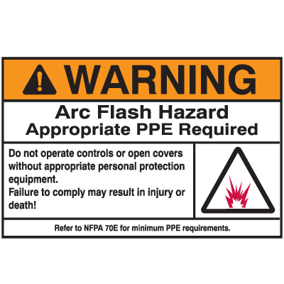 NEC Arc Flash Protection Labels - Warning Arc Flash Hazard Appropriate PPE Required