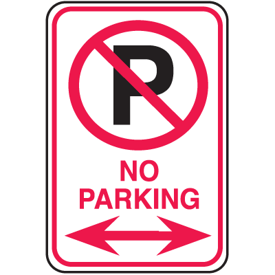 No Parking Signs With No Parking Symbol and Double Arrow