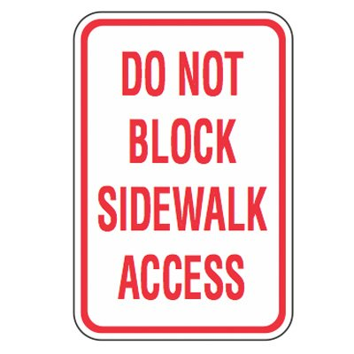 No Parking Signs - Do Not Block Sidewalk Access
