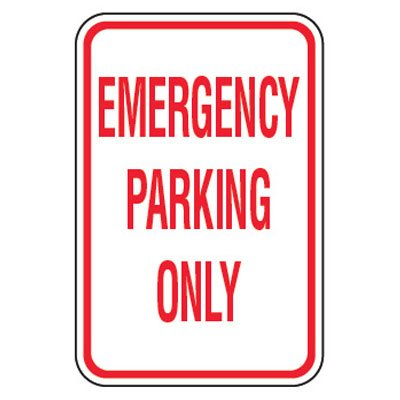 No Parking Signs - Emergency Parking Only