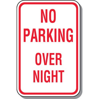 No Parking Signs - No Parking Over Night