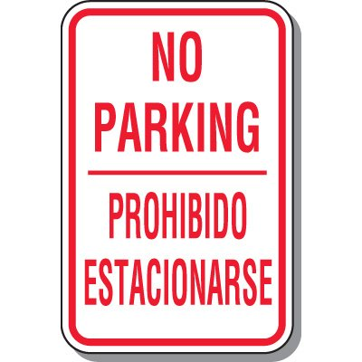 No Parking Signs - No Parking Prohibido Estacionarse