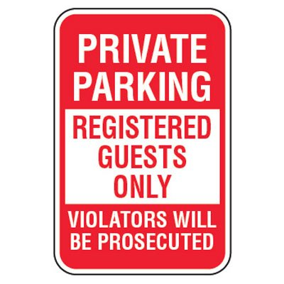 No Parking Signs - Private Parking Registered Guests Only