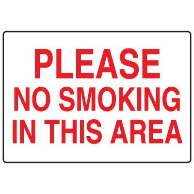 No Smoking Signs - Please No Smoking In This Area