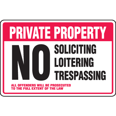 Property Security Signs - No Soliciting