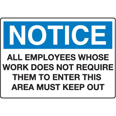 Notice Admittance & Prohibition Signs - All Employees
