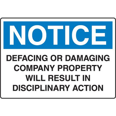 Admittance and Prohibition Signs - Defacing Or Damaging Company Property