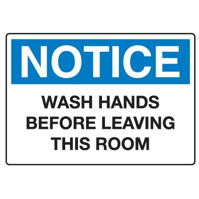 Housekeeping & Hygiene Signs - Notice Wash Hands Before Leaving This Room