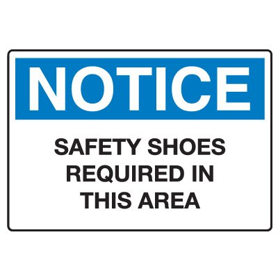 Protective Wear Signs - Safety Shoes Required In This Area