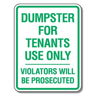 Parking Lot Security & Safety Signs - Dumpster For Tenants