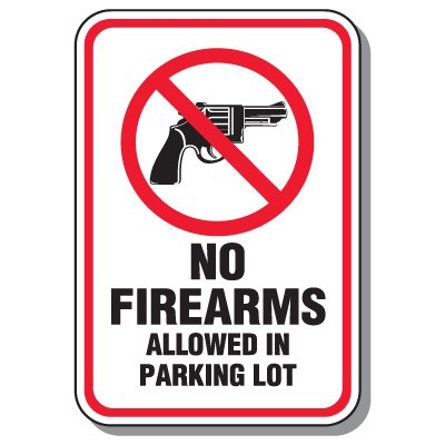 Parking Lot Security & Safety Signs - No Firearms