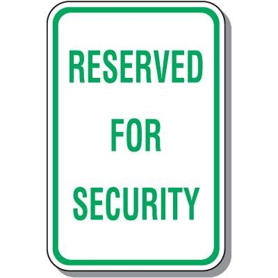 Parking Signs - Reserved For Security
