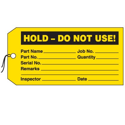 Production Control Tags - Hold.  Do Not Use!