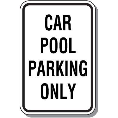 Property Protection Signs - Car Pool Parking Only