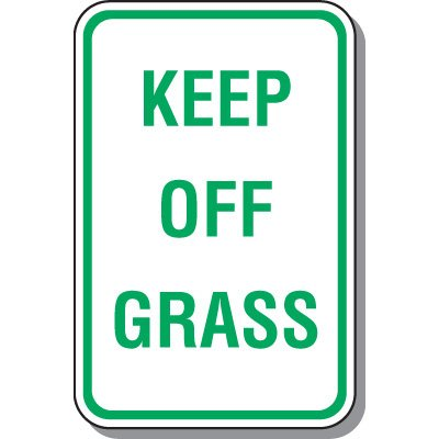 Property Protection Signs - Keep Off Grass