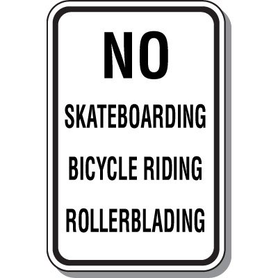 Property Protection Signs - No Skateboarding Bicycle Rollerblading