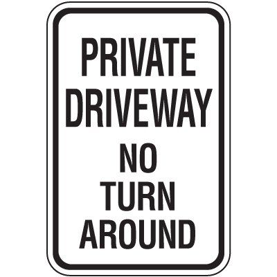 Property Protection Signs - Private Driveway