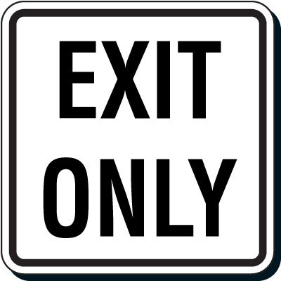 Reflective Parking Lot Signs - Exit Only